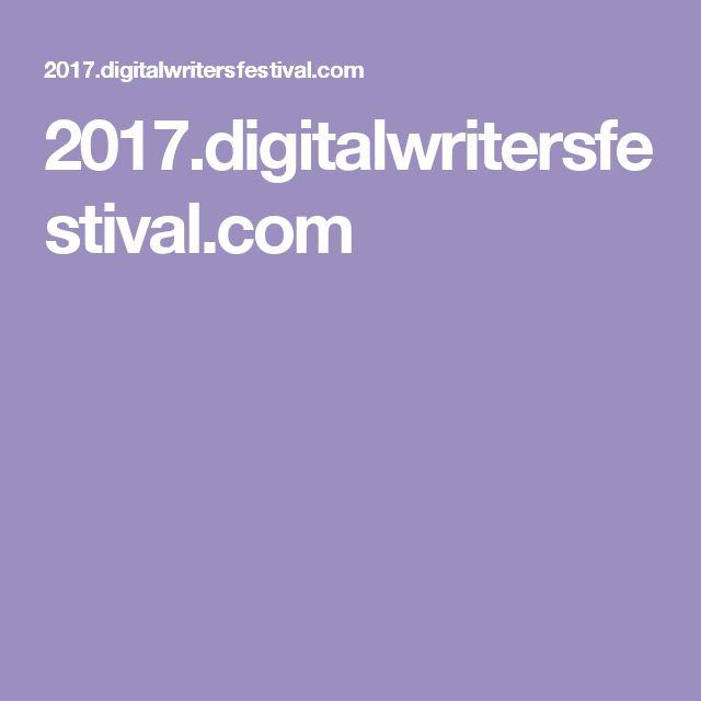 2017.digitalwritersfestival.com