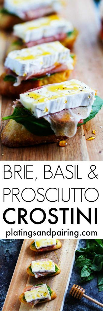 These crostini topped with prosciutto, brie & basil make the perfect party appetizer that pairs with a variety of wines | platingsandpairings.com