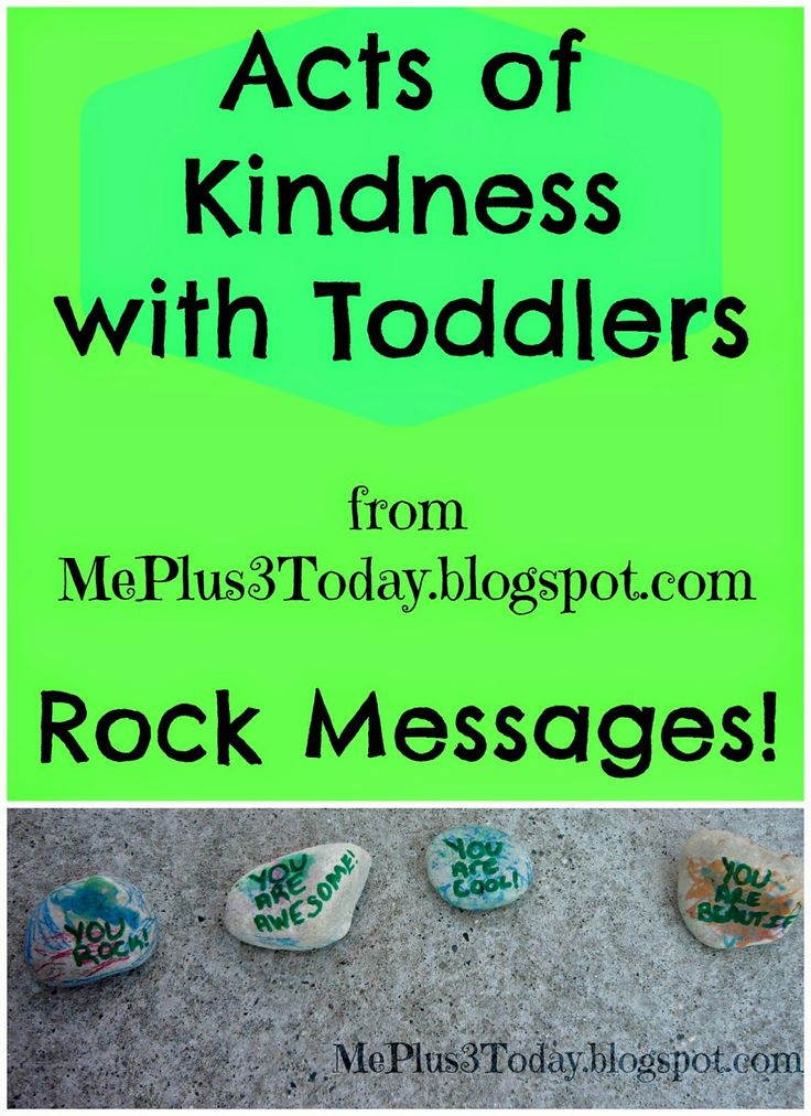Acts of Kindness with Toddlers from Me Plus 3 ... Today