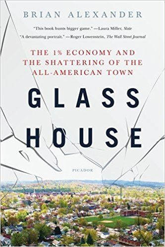 500 best books smaller than quartos images on pinterest pdf glass house the economy and the shattering of the all american town hardcover brian alexander fandeluxe Image collections