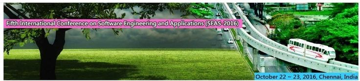 Fifth International Conference on Software Engineering and Applications (SEAS-2016)    October 22 ~ 23, 2016, Chennai, India.    http://necom2016.org/seas/index.html    Scope & Topics      Fifth International Conference on Software Engineering and Applications (SEAS-2016) will provide an excellent international forum for sharing knowledge and results in theory, methodology and applications of Software Engineering and Applications. The goal of this Conference is to bring together researchers…