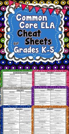 This freebie has Common Core ELA Cheat Sheets for K-5! Each cheat sheet lists every Common Core Language Arts standard on 1 page.