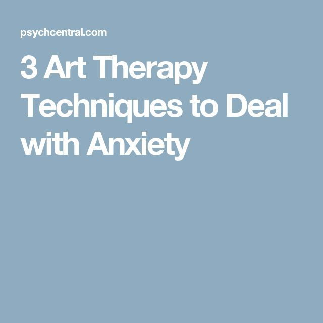3 Art Therapy Techniques to Deal with Anxiety