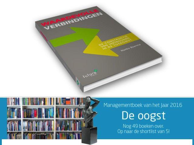 Het boek Waardevolle verbindingen van Nanko Boerma is geselecteerd voor Managementboek van het Jaar 2016. #waardevolleverbindingen #nankoboerma #mgtboeknl #futurouitgevers