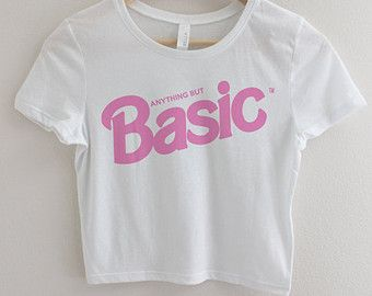 Basic Crop Top Barbie Funny T-shirts Shirt Top for WOmen Girls Teens Tweens Hipster Pastel Grunge Punk Kawaii Cute Adult White Bitch Tops