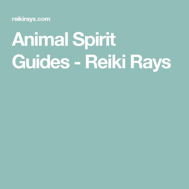 Animal Spirit Guides - Reiki Rays