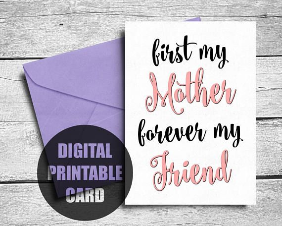 Mother's Day Card  Printable  First My Mother Forever My