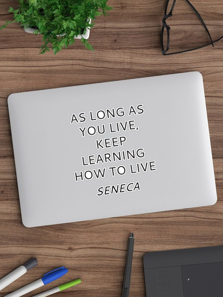 KEEP LEARNING HOW TO LIVE – SENECA stoic quote | Sticker