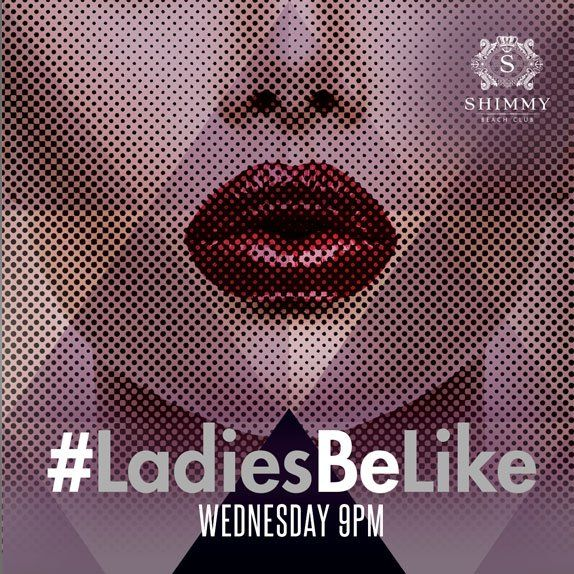 Ladies in Cape Town.....Join us for LADIES NIGHT at Shimmy Beach Club Wednesday, 1 June! Entry is complimentary & doors open at 9pm.