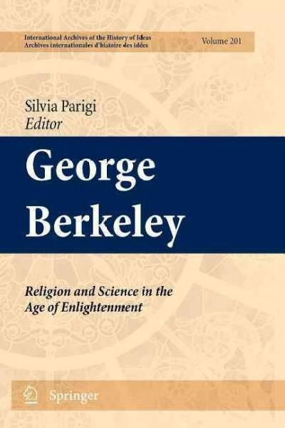 George Berkeley: Religion and Science in the Age of Enlightenment