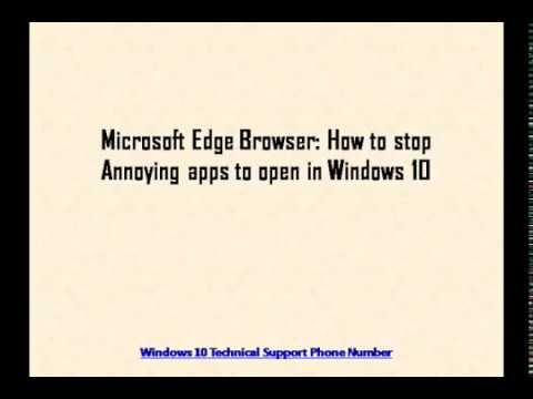 Microsoft Edge Browser How to stop Annoying apps to open
