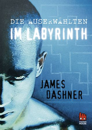 James Dashner | Die Auserwählten im Labyrinth