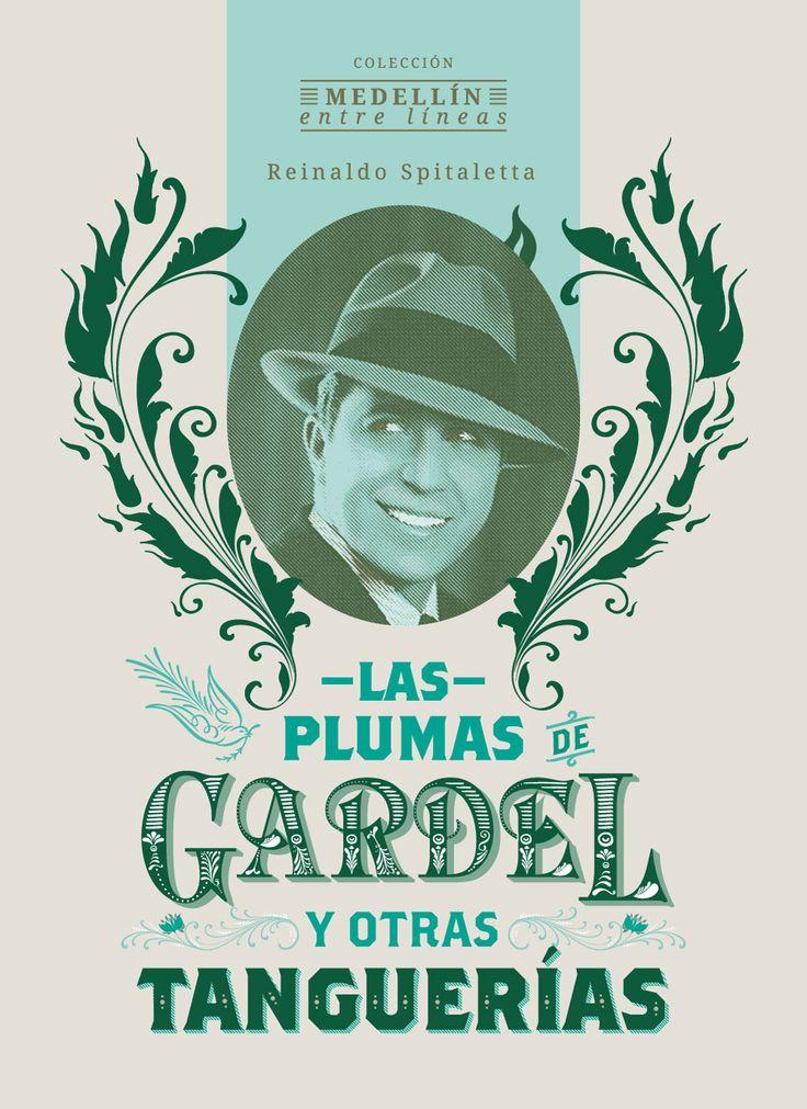 Crónicas sobre Gardel en Medellín, Fondo Editorial Alcaldía de Medellín