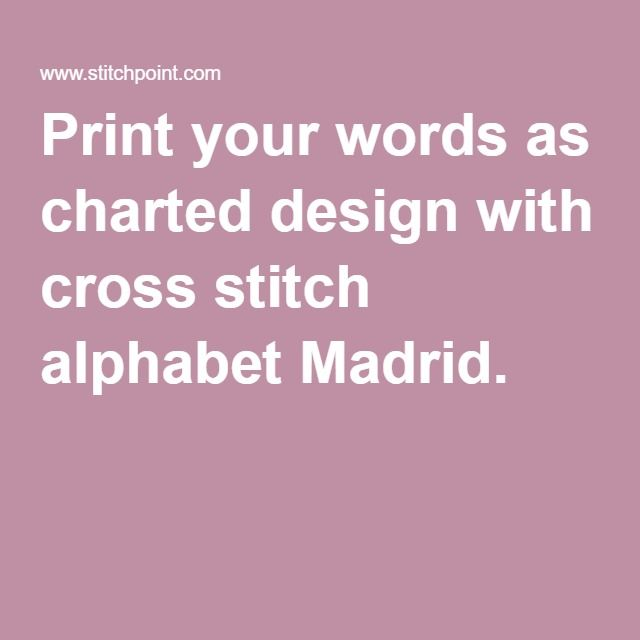 I can't recommend this website highly enough. Perfect, fancy, cursive writing for a cross stitch creation More