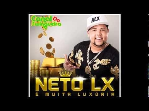 Banda Neto LX - É Muita Luxuria - CD Completo 2014
