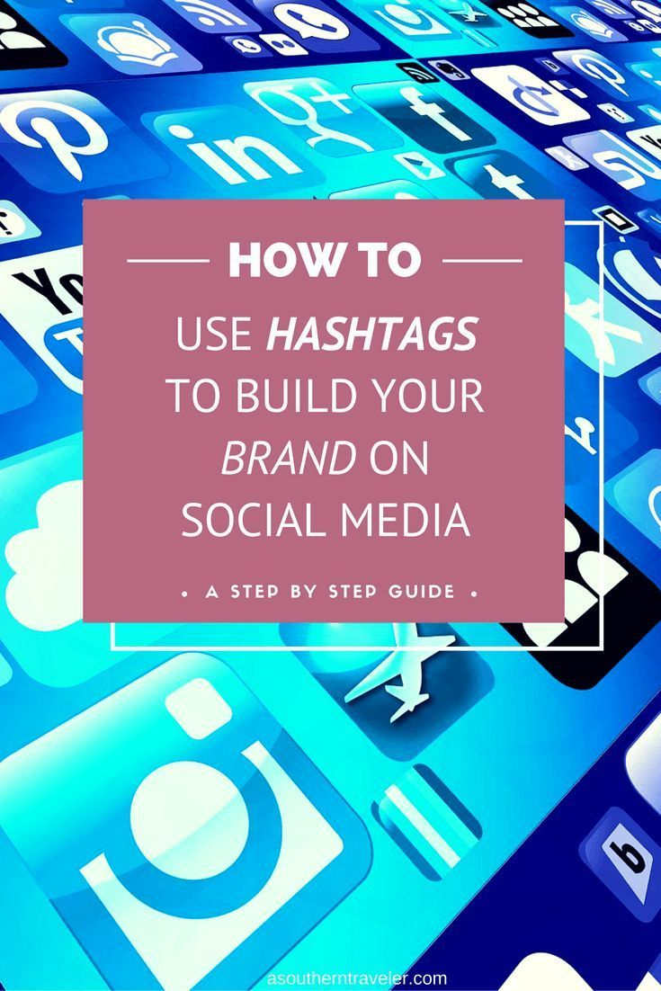How to use Hashtags to Build your Brand on Social Media