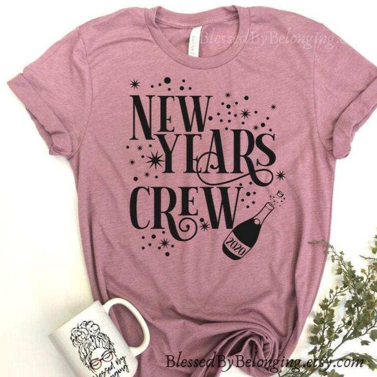 New Years CrewNew Year Shirt 2020New Years Eve Shirt
