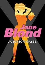 lataa / download JANE BLOND JA TOHTORI MAYBE epub mobi fb2 pdf – E-kirjasto