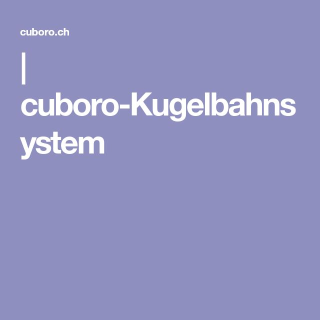 | cuboro-Kugelbahnsystem