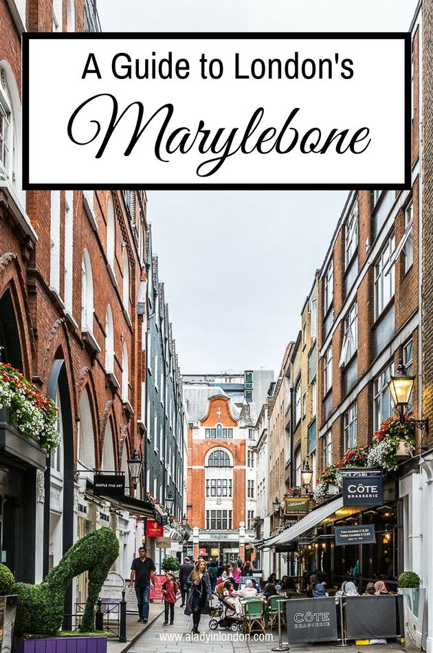 Marylebone is as lovely as central London neighborhoods get. If you're up for exploring, today I bring you A Lady in London's guide to Marylebone, London.