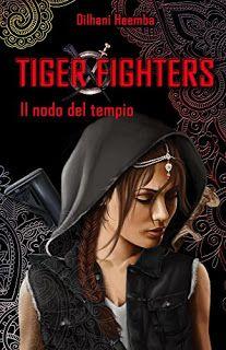 Il nodo del Tempio (Tiger Fighters 1) di Dilhani Heemba   #recensione #libri #bookreview