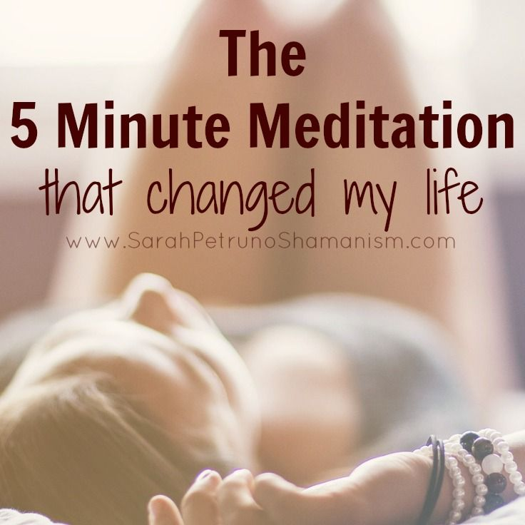 The 5 Minute Meditation That Changed My Life