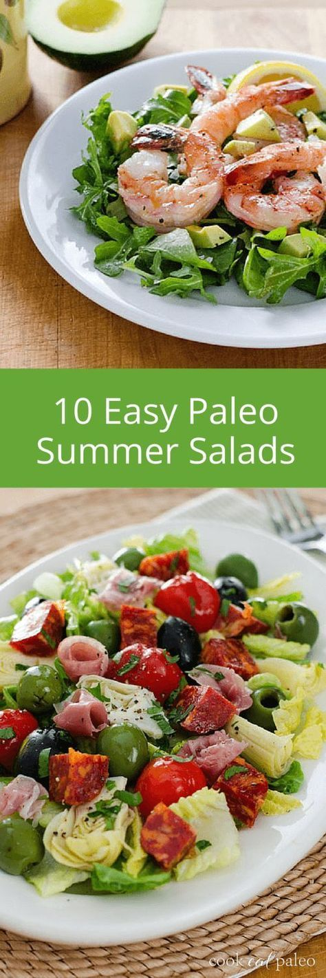 Quick and easy paleo summer salads — and easy paleo dressing recipes — to make when it's too hot to cook.| http://cookeatpaleo.com