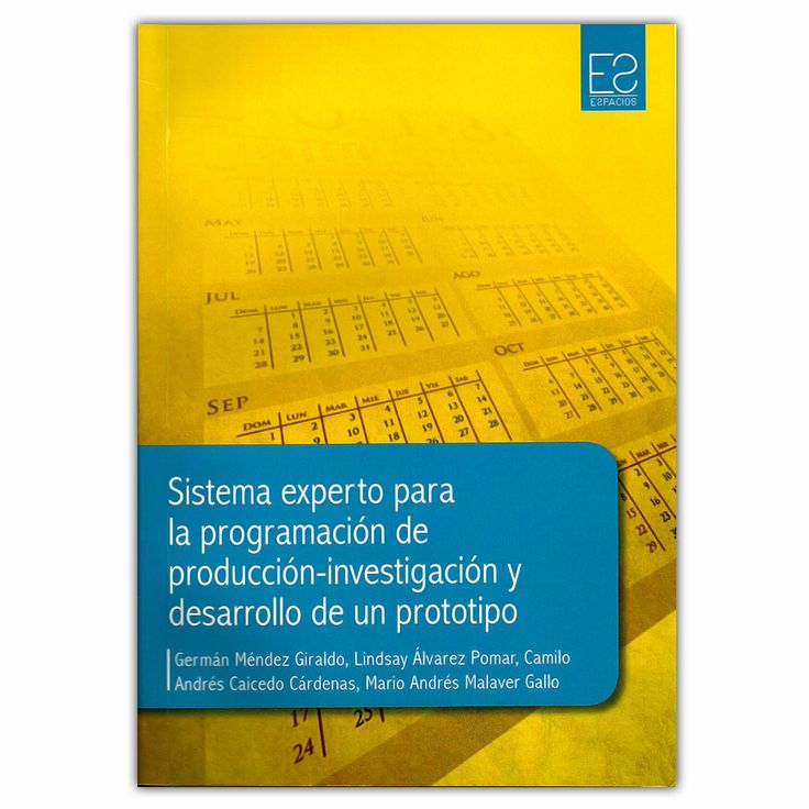 Sistema experto para la programación de producción – investigación y desarrollo de un prototipo - Universidad Distrital Francisco José de Caldas http://www.librosyeditores.com/tiendalemoine/3289-sistema-experto-para-la-programacion-de-produccion-investigacion-y-desarrollo-de-un-prototipo-9789588782423.html Editores y distribuidores