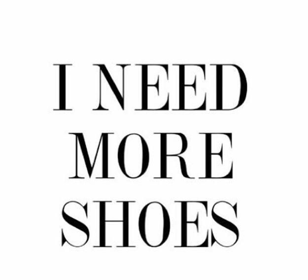 SHOE QUOTES - yes... Shoes.