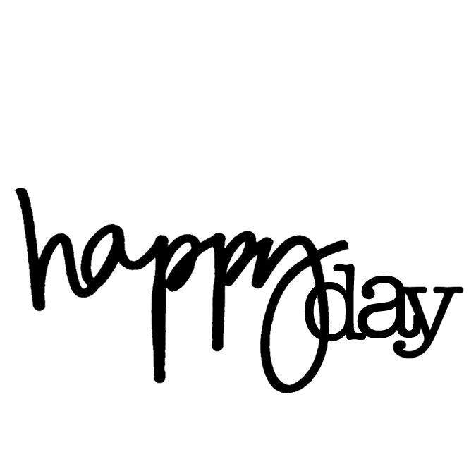 on today: happy day