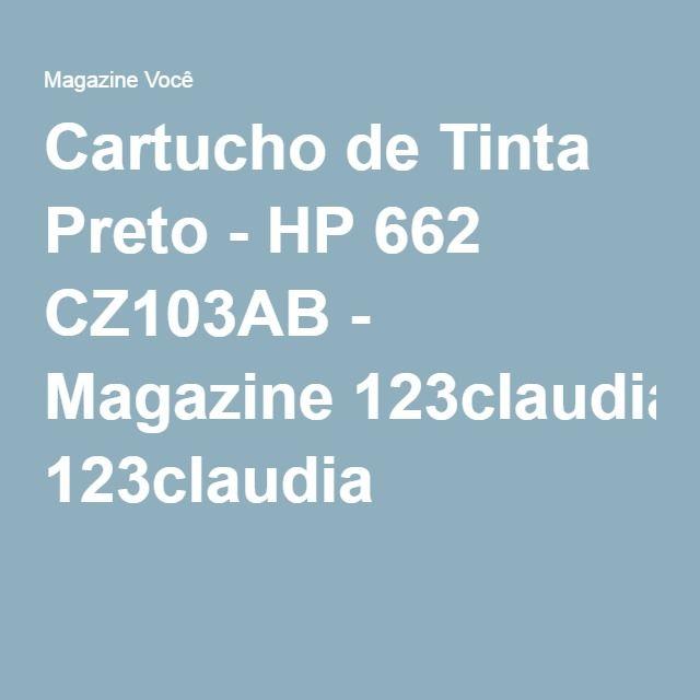 Cartucho de Tinta Preto - HP 662 CZ103AB - Magazine 123claudia