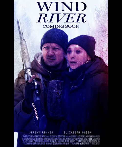 Wind River motion poster  #fanart #elizabetholsen  @Renner4Real