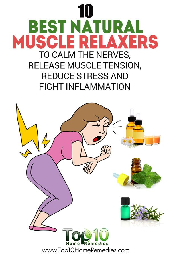 10 Best Natural Muscle Relaxers To Calm The Nerves, Release Muscle Tension, Reduce Stress And Fight Inflammation