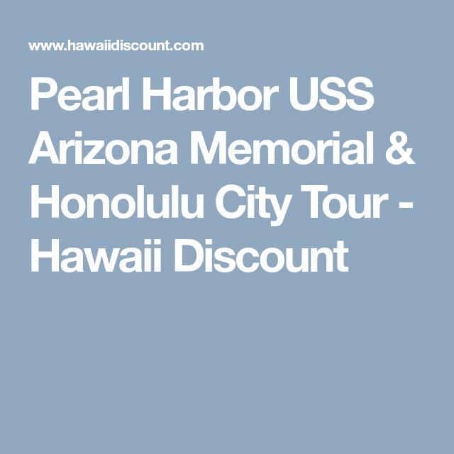 Pearl Harbor USS Arizona Memorial & Honolulu City Tour - Hawaii Discount