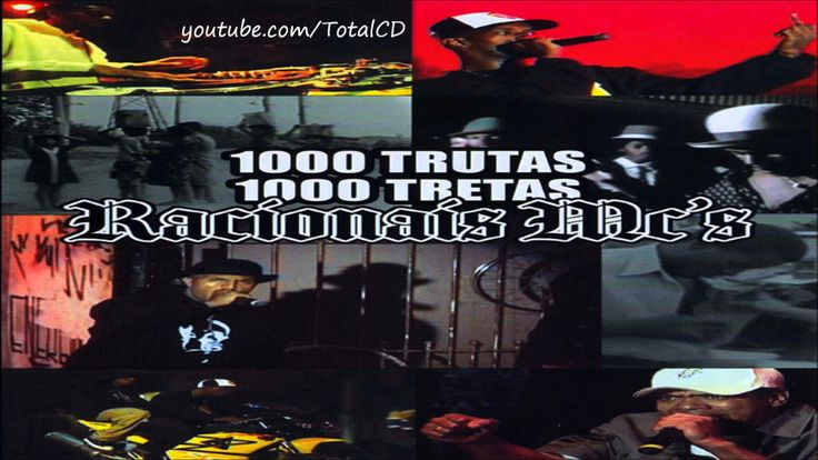 Racionais MC's - CD 1000 Trutas 1000 Tretas (Completo)