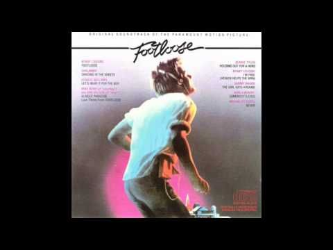 Kenny Loggins - Footloose [1984]: Footloose Soundtrack Are you ready to kick it old school styles The pARTy on September 27th? More @ www.artbound.ca/theparty