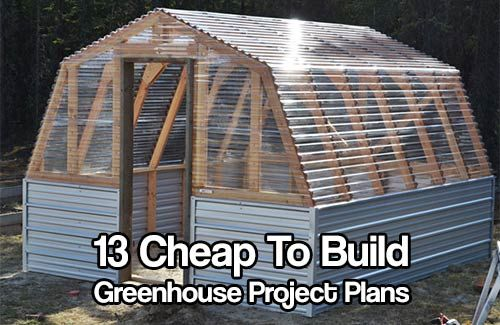 13 Cheap DIY Greenhouse Project Plans. Greenhouses produce a better yield as the temperatures and humidity are more stable. food actually LOVE greenhouses