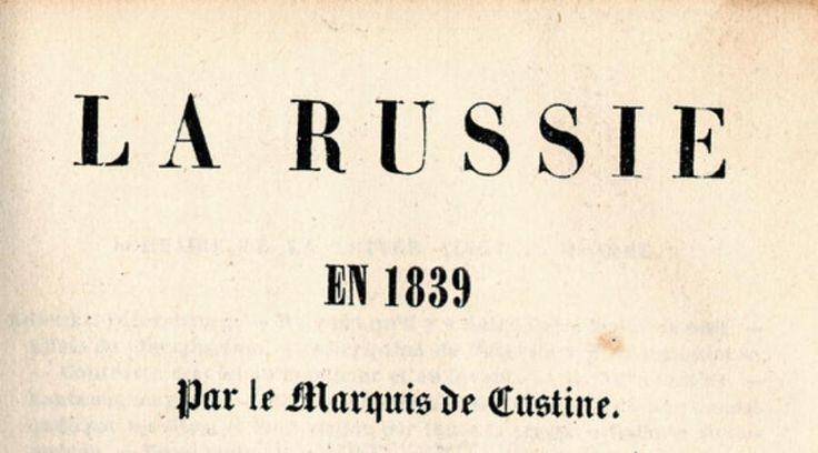 Астольф де Кюстин о Московии-России