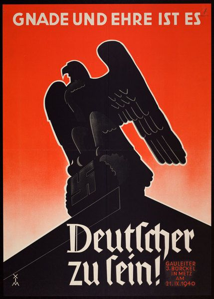 Gnade und Ehre ist es Deutscher zu sein! 1940