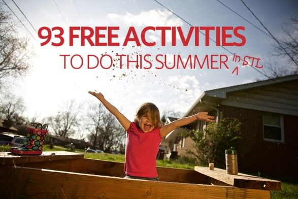 From concerts and movies to festivals and tours, we've got you covered with 93 free, family-friendly activities for every day this summer in the Greater St. Louis area!
