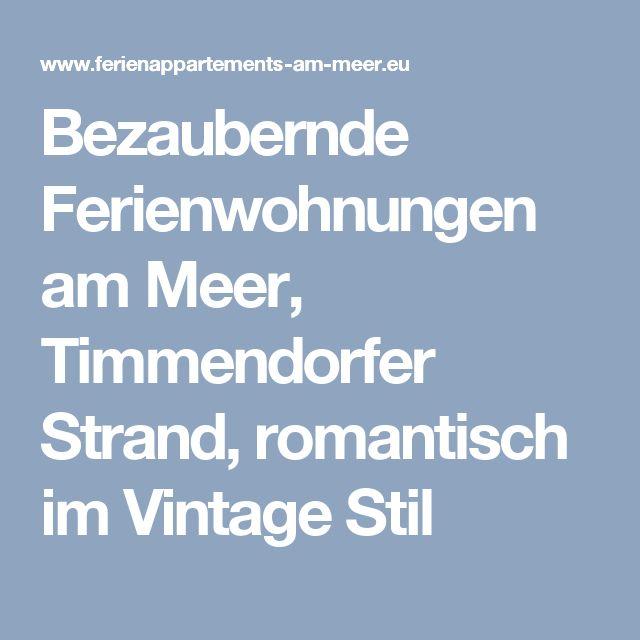 Bezaubernde Ferienwohnungen am Meer, Timmendorfer Strand, romantisch im Vintage Stil