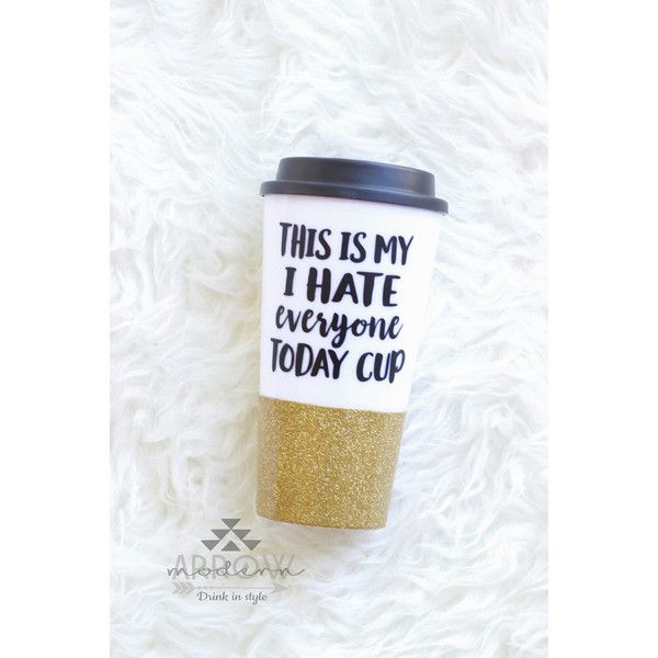 I Hate Everyone Mug Glitter Mug Funny Coffee Mug Glitter Travel Mug... ($18) ❤ liked on Polyvore featuring home, kitchen & dining, drinkware, drink & barware, home & living, mugs, silver, dishwasher safe travel mug, personalized mugs and coloured mugs