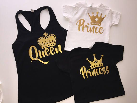 Queen Princess and Prince Shirts Prince and Princess Family