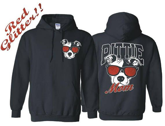 Pitbull Clothing Pitbull Hoodie Pitbull Sweatshirt Pittie Mom Shirt Pitbull Shirts Pitbull Mom TShirt Dog Rescue Shirt Pit Bull 18500