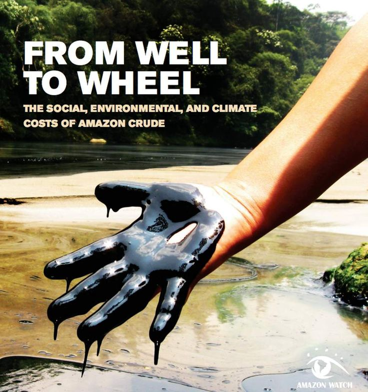 From Well to Wheel: The Social, Environmental, and Climate Costs of Amazon Crude September 2016 Follow the link for a pdf report. #palebluedot #protecttheplanet #EnviromentExposed