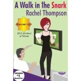A Walk in the Snark (Kindle Edition)By Rachel Thompson
