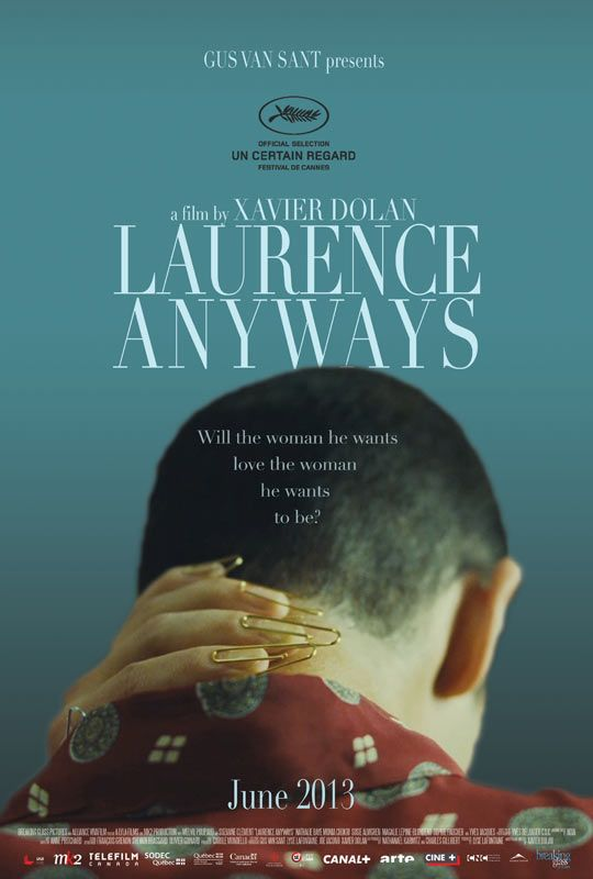 Laurence Anyways - In terms of design, of the movie posters on the Apple trailer website right now this is one of three that stand out to me and that I love.