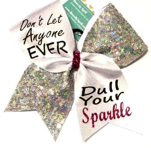 Bows by April - Dont Let Anyone Ever Dull Your Sparkle Mystique and Sequins Cheer Bow, $18.00 (http://www.bowsbyapril.com/dont-let-anyone-ever-dull-your-sparkle-mystique-and-sequins-cheer-bow/)