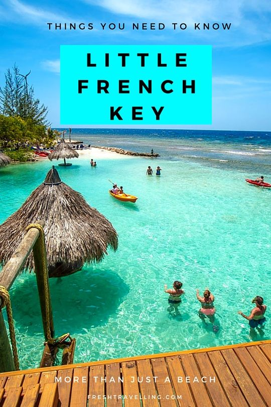 Little French Key - More Than Just a Beach and probably the most beautiful place I've ever been!
