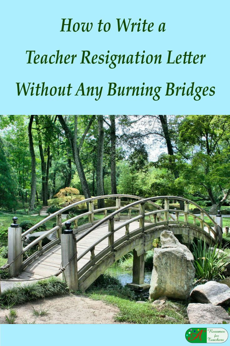 How to Write a Teacher Resignation Letter Without Any Burning Bridges via @https://www.pinterest.com/candacedavies1/